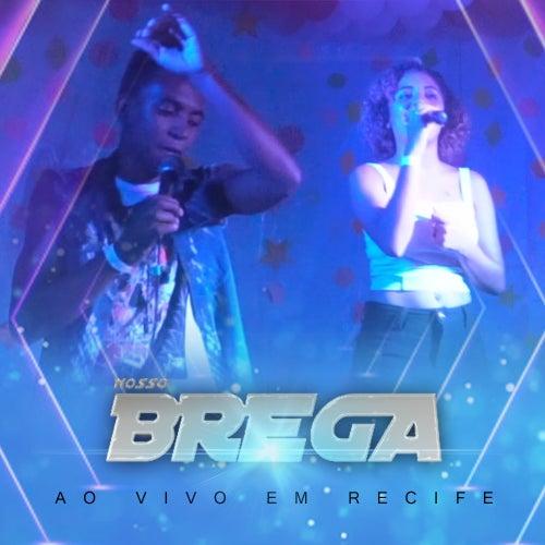 Ao Vivo Em Recife de Banda Nosso Brega