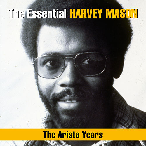 The Essential Harvey Mason - The Arista Years de Harvey Mason