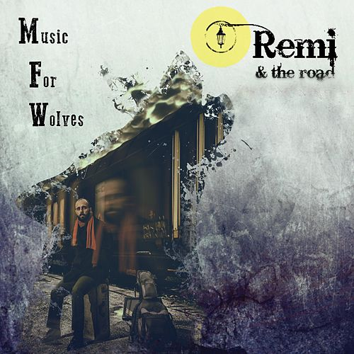 Music for Wolves by Remi