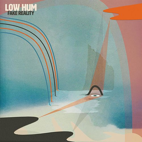 Fake Reality by Low Hum