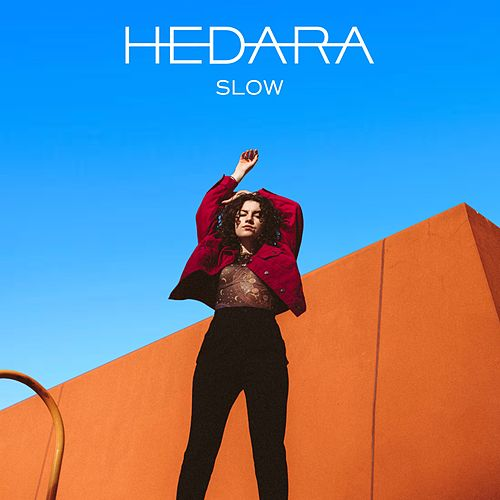 Slow by Hedara