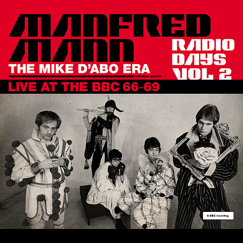Radio Days, Vol. 2:  Manfred Mann Chapter Two (The Mike D'abo Era) by Manfred Mann