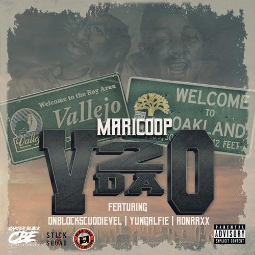 V 2 Da O (feat. Onblocks Cuddie Vel, Yung Alfie & Ron Raxx) de Maricoop