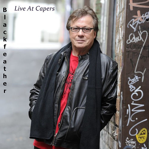 Live at Capers (Live) by Black Feather