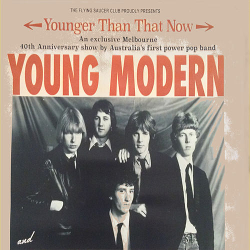 Younger Than That Now (Live) by The Young Modern
