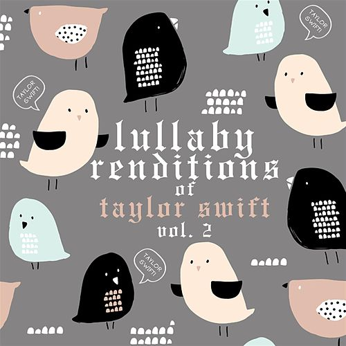 Lullaby Rendiitions of Taylor Swift, Vol. 2 de Lullaby Players