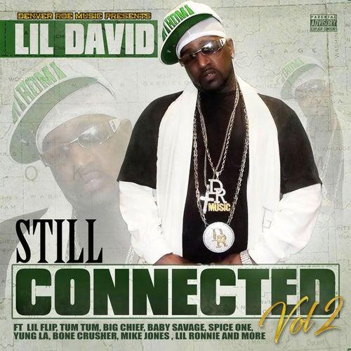 Still Connected, Vol. 2 von Lil David