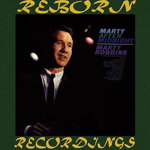 Marty After Midnight (HD Remastered) von Marty Robbins