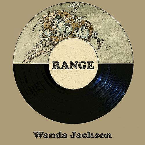 Range by Wanda Jackson