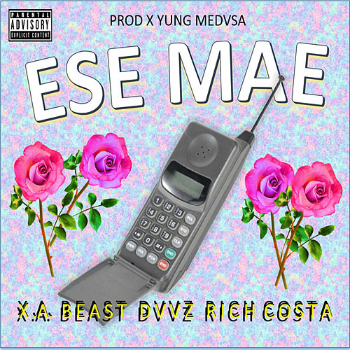 Ese Mae by Yung Medvsa