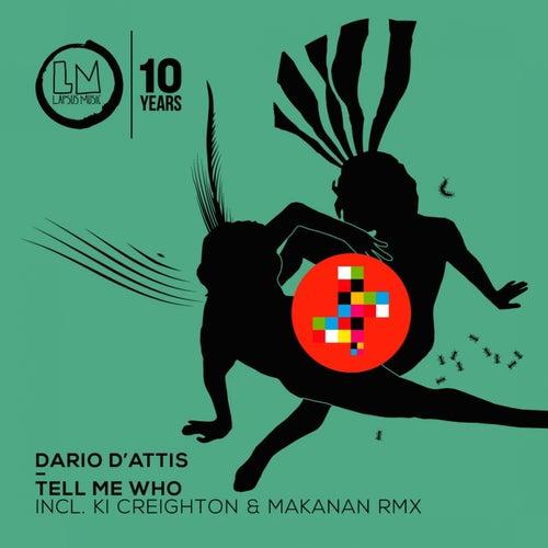 Tell Me Who de Dario D''attis