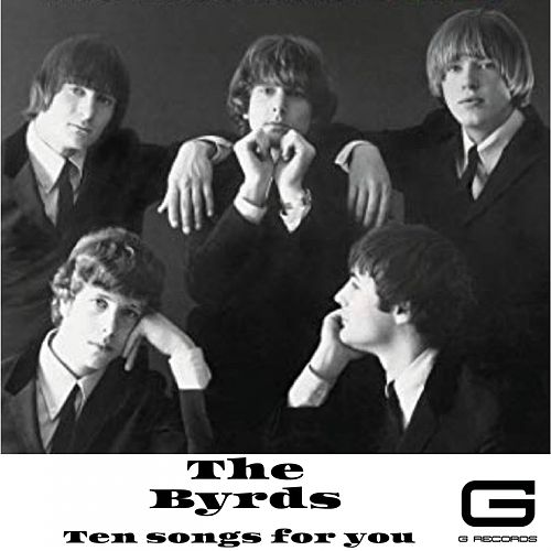 Ten songs for you von The Byrds