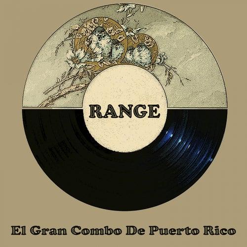Range de El Gran Combo De Puerto Rico
