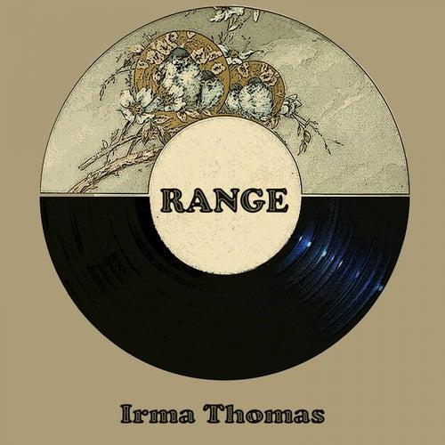 Range by Irma Thomas