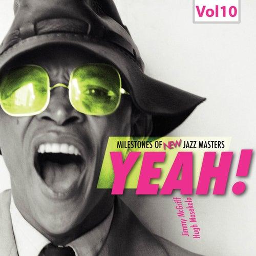 Milestones of New Jazz Masters: Yeah!, Vol. 10 de Various Artists