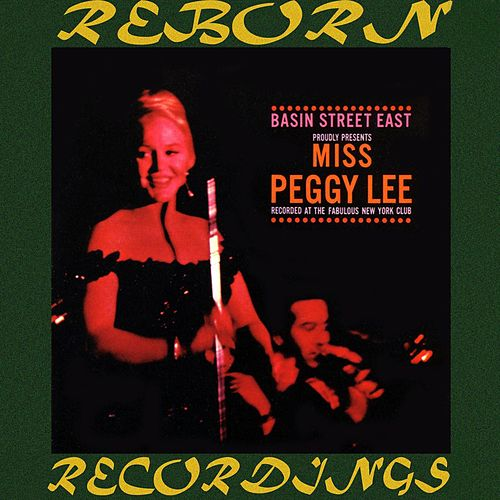 Basin Street East (HD Remastered) by Peggy Lee