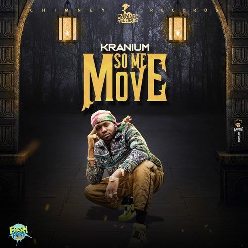 So Me Move by Kranium