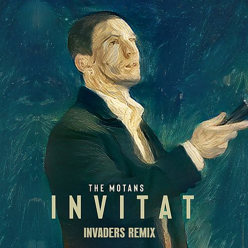Invitat (Invaders Remix) by The Motans