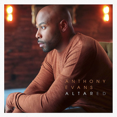 Altared by Anthony Evans