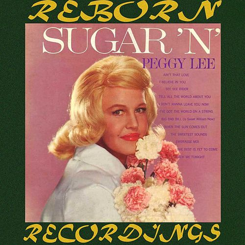 Sugar 'n' Spice (HD Remastered) by Peggy Lee