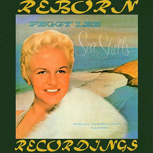 Sea Shells (HD Remastered) by Peggy Lee