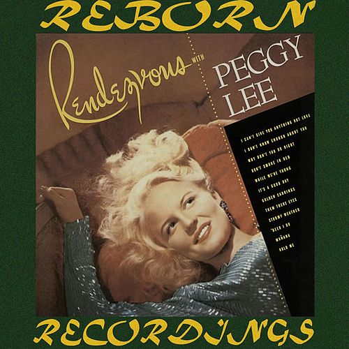 Rendezvous with Peggy Lee (HD Remastered) von Peggy Lee