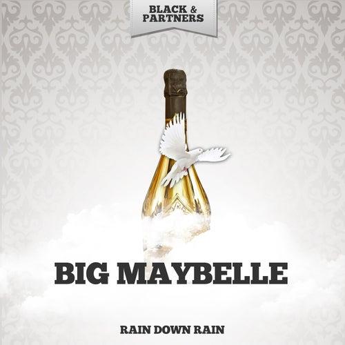 Rain Down Rain by Big Maybelle
