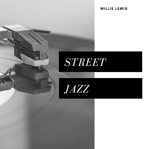 Street Jazz (Jazz) de Willie Lewis