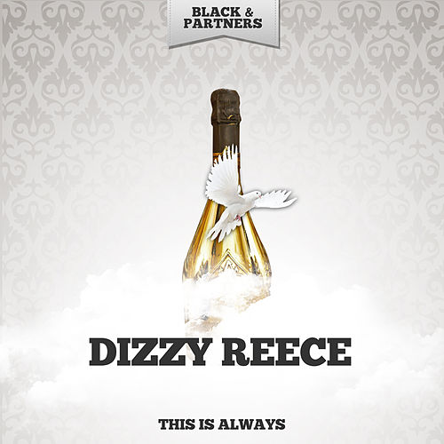 This Is Always de Dizzy Reece