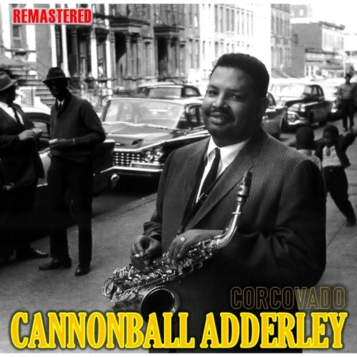 Corcovado by Cannonball Adderley