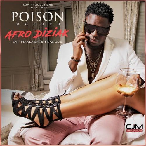 Afro Diziak by Poison Mobutu