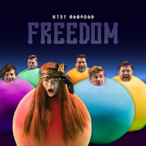 Freedom von Mydy Rabycad