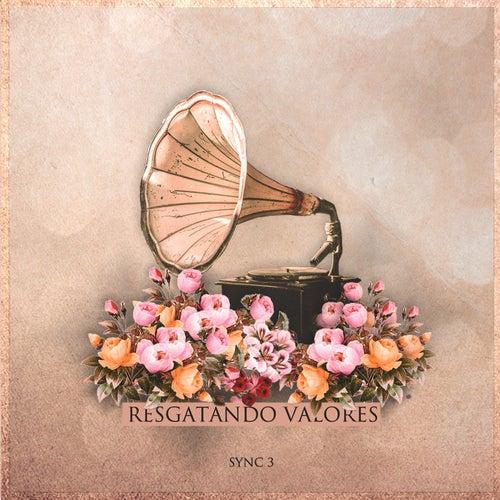 Resgatando Valores by Sync 3