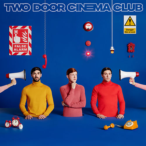 False Alarm von Two Door Cinema Club