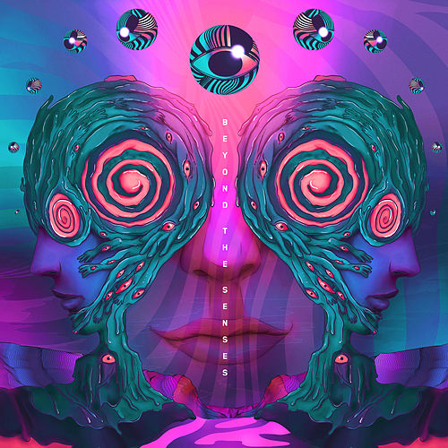 Beyond the Senses by Rezz