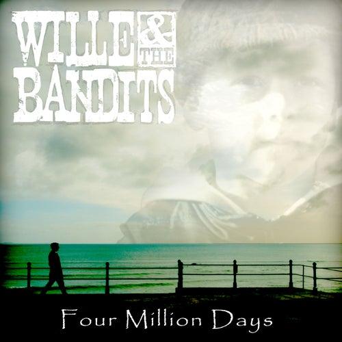 Four Million Days (Edit) von Wille and the Bandits