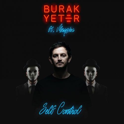 Self Control (feat. Maysha) by Burak Yeter