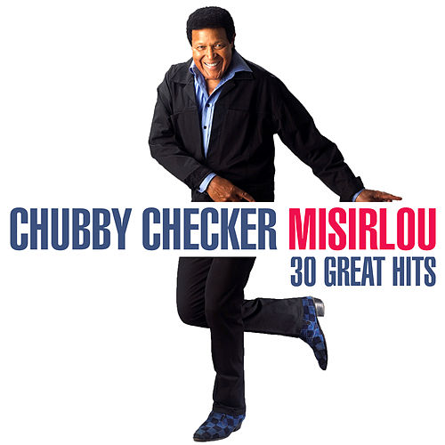 Misirlou - 30 Great Hits von Chubby Checker