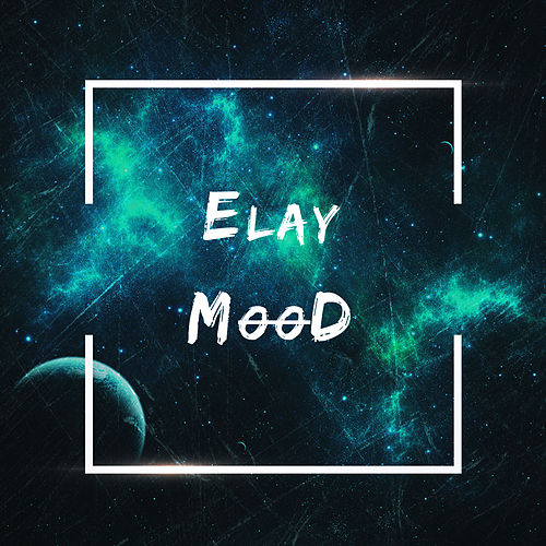 Mood by Elay