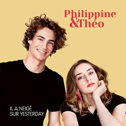 Il a neigé sur Yesterday von Philippine et Théo