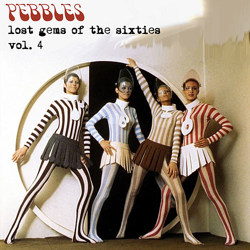 Pebbles - Lost Gems of the 60s Vol. 4 de Various Artists