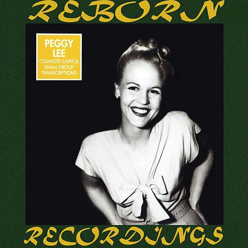 The Complete Capitol 1946-1949 (HD Remastered) by Peggy Lee