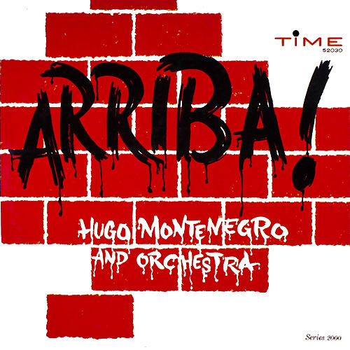Arriba! by Hugo Montenegro