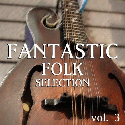 Fantastic Folk vol. 3 de Various Artists