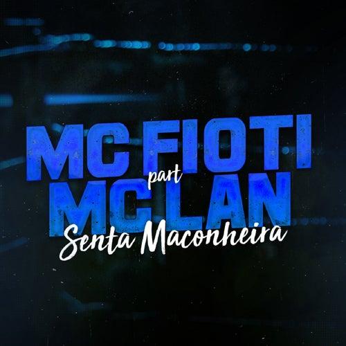 Senta Maconheira de Mc Fioti