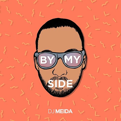 By My Side by DJ Meida