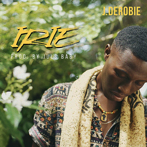 Irie by J.Derobie