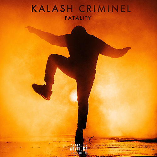 Fatality by Kalash Criminel