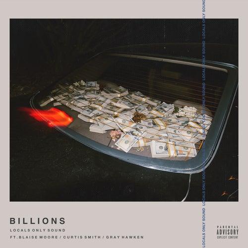 Billions by Locals Only Sound