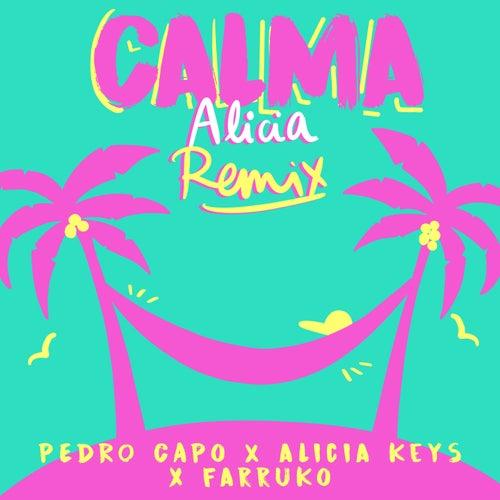 Calma (Alicia Remix) von Pedro Capó